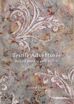 Textile Adventures Book